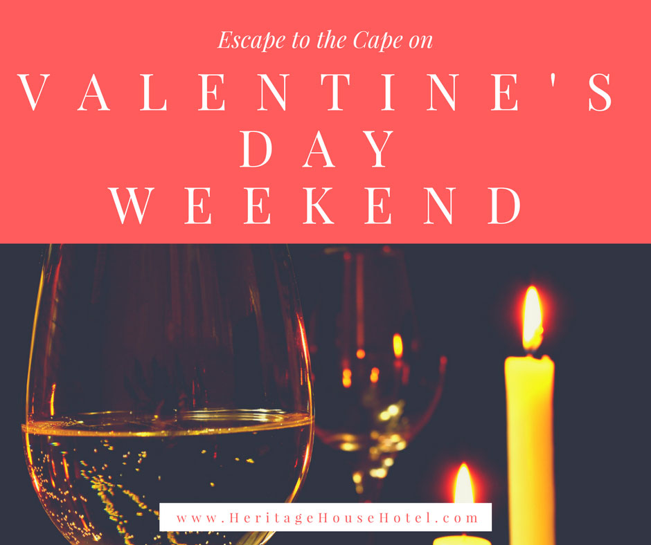 Valentine S Day Weekend Heritage House Hotel